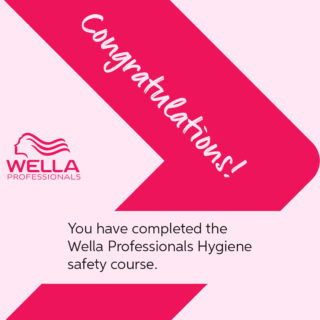 We've Completed The Wella Professionals Hygiene & Safety Course