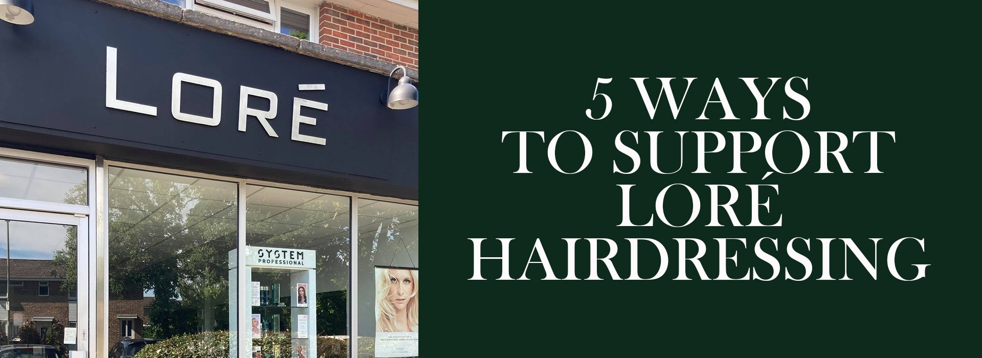 5 Ways To Support Loré Hairdressing Lore Hairdressing Salon in North Baddlesley